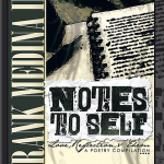 Q&A With Frank Medina: Author of Notes to Self