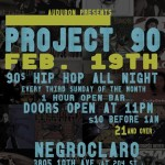 Audubon Presents Project 90 @ NegroClaro Lounge On February 19th