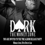 Dark Drops New Album The Money Zone