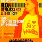 Ron Renaissance To Perform @ Camaradas Tomorrow