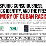 Save the Date: A Symposium on Race & Racism in Cuba @ the Shabazz Center on Saturday, November 3rd