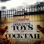 Spread Love: Operation Toys For Cocktails @ La Marina