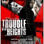 World Premiere: Trouble In The Heights at the United Palace On January 24th