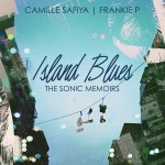 Kickstarter Spotlight: ISLAND BLUES - The Visual Memoirs | Camille Safiya X Frankie P