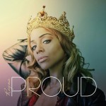 Spread Love: Reyna Releases Her Long-Awaited EP Proud