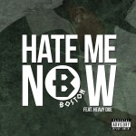Monday Mood Music: Boston Ft. Heavy Doe - Hate Me Now