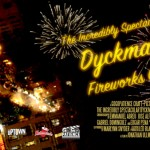The Incredibly Spectacular Dyckman Fireworks Co.
