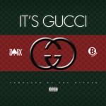 Monday Mood Music: Dark ATM Ft. Boston - It's Gucci