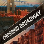 Uptown Tonight: Face Out - Crossing Broadway by Robert W. Snyder @ Word Up Books