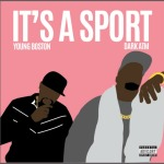 New Music: Dark X Young Boston - It's A Sport
