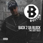 Boston - Back 2 Da Block: The Lost Files