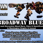 08/29/16: Broadway Blues – A Frank Discussion About Race, Class & Gentrification In Washington Heights & Inwood