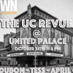 10/24/16: The UC Revue @ United Palace